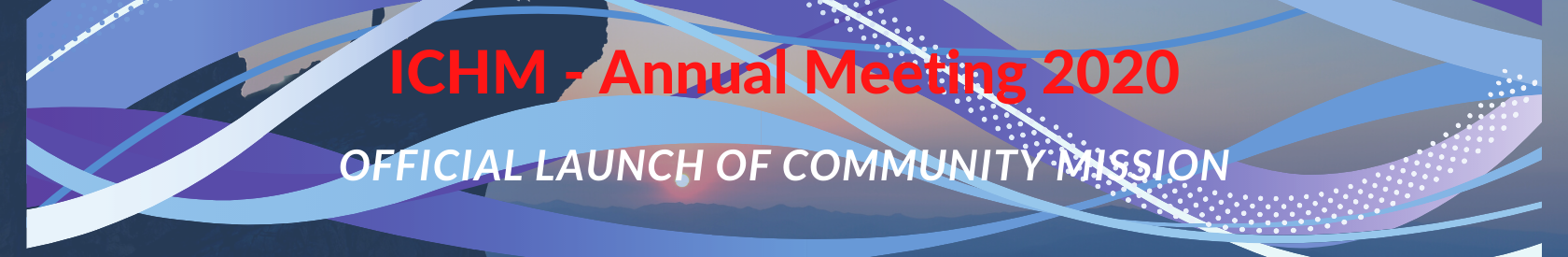 ICHM Annual Meeting and Official Launch of Health Ministry Community